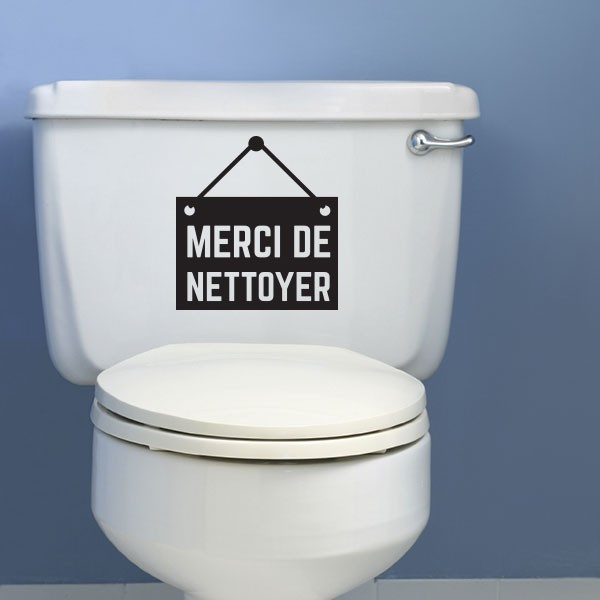 Stickers merci de nettoyer stickmywall - Nettoyer le fond des toilettes ...